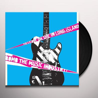 Bomb The Music Industry TO LEAVE OR DIE Vinyl Record