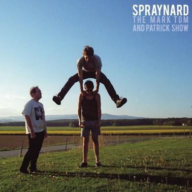 Spraynard MARK TOM & PATRICK SHOW Vinyl Record