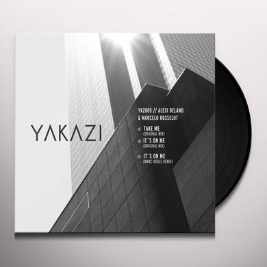 Alexi Delano / Marcelo Rosselot IT'S ON ME Vinyl Record