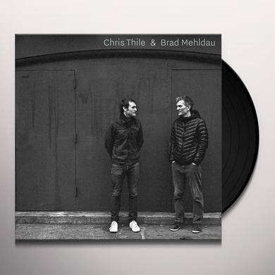 CHRIS THILE & BRAD MEHLDAU Vinyl Record