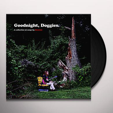 Dominic GOODNIGHT DOGGIES Vinyl Record