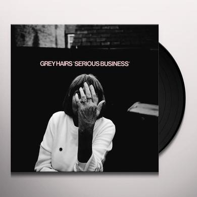 Grey Hairs SERIOUS BUSINESS Vinyl Record