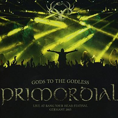 Primordial GODS TO THE GODLESS (LIVE AT BANG YOUR HEAD 2015) Vinyl Record