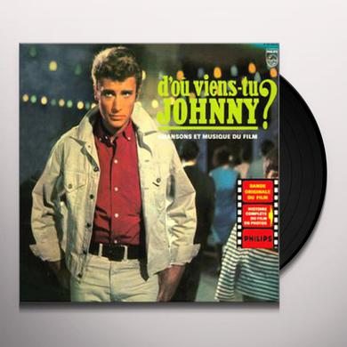 Johnny Hallyday D'OU VIENS-TU JOHNNY Vinyl Record