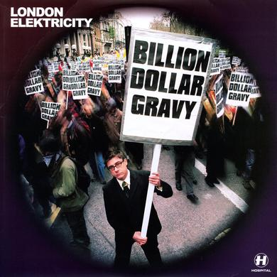 London Elektricity BILLION DOLLAR GRAVY Vinyl Record