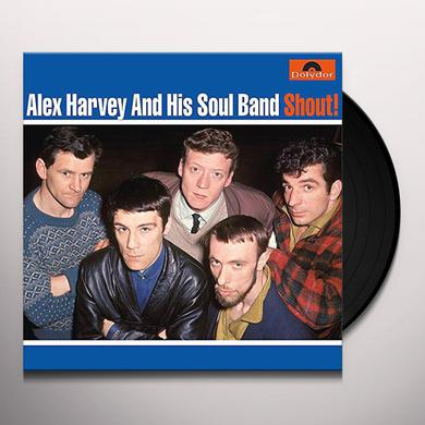 Alex Harvey & His Soul Band SHOUT! Vinyl Record