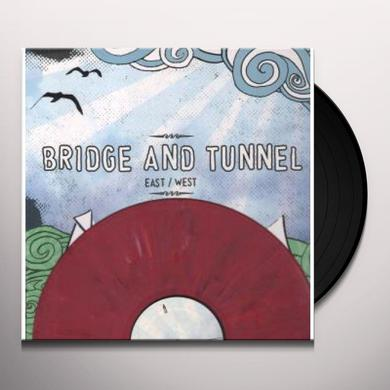 Bridge & Tunnel EAST / WEST Vinyl Record