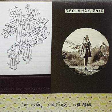 Defiance Ohio FEAR THE FEAR THE FEAR Vinyl Record