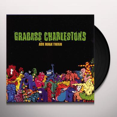 Grabass Charlestons ASK MARK TWAIN Vinyl Record