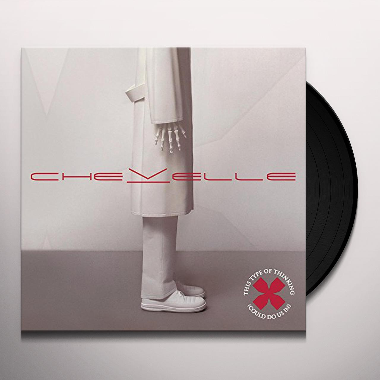 643a58275cd6c Chevelle THIS TYPE OF THINKING (COULD DO US IN) Vinyl Record