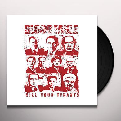 Blood Eagle KILL YOUR TYRANTS Vinyl Record