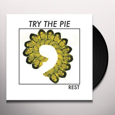 TRY THE PIE REST Vinyl Record