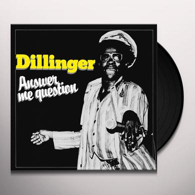 Dillinger ANSWER ME QUESTION Vinyl Record