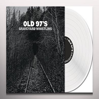 Old 97's GRAVEYARD WHISTLING Vinyl Record