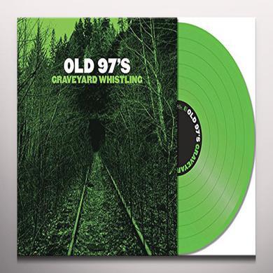 Old 97's GRAVEYARD WHISTLING (GREEN) Vinyl Record - Green Vinyl