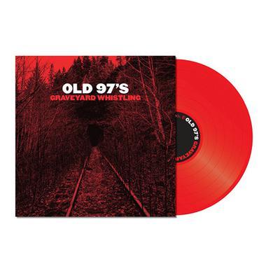 Old 97's GRAVEYARD WHISTLING Vinyl Record - Red Vinyl