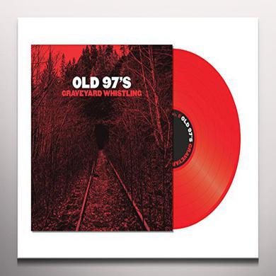 Old 97's GRAVEYARD WHISTLING Vinyl Record - Red Vinyl, Red Vinyl
