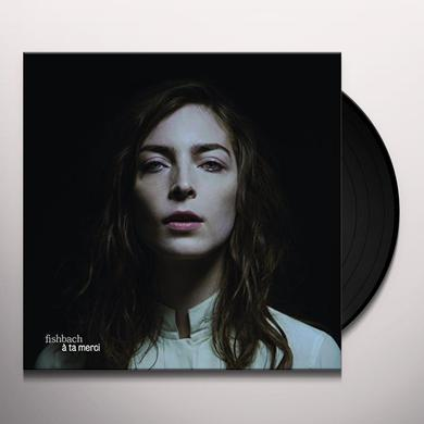 Fishbach A TA MERCI Vinyl Record