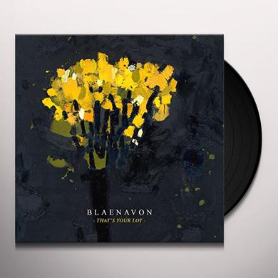 Blaenavon THAT'S YOUR LOT Vinyl Record