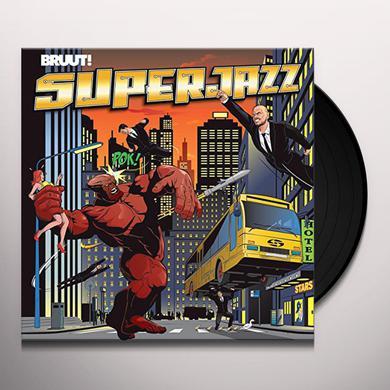 BRUUT SUPERJAZZ Vinyl Record
