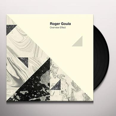 Roger Goula OVERVIEW EFFECT Vinyl Record