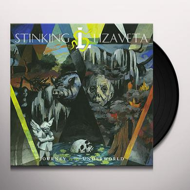 Stinking Lizaveta JOURNEY TO THE UNDERWORLD Vinyl Record