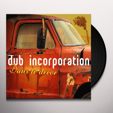 Dub Inc. DANS LE DECOR Vinyl Record