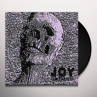 Joy OF NOTHING Vinyl Record