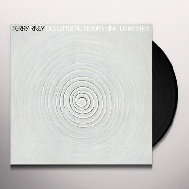 Terry Riley DESCENDING MOONSHINE DERVISHES Vinyl Record