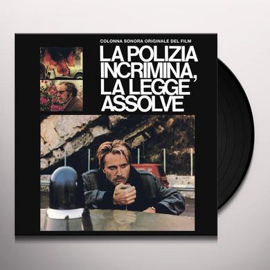 Guido & Maurizio De Angelis LE POLIZIA INCRIMINA LA LEGGE ASSOLVE / O.S.T. Vinyl Record