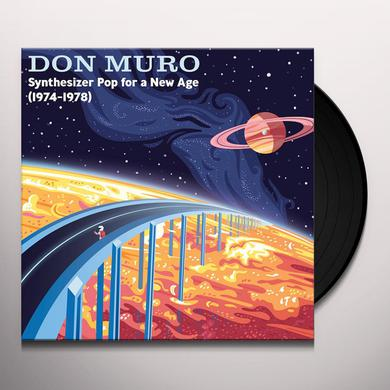 Don Muro SYNTHESIZER POP FOR A NEW AGE: 1974-1978 Vinyl Record