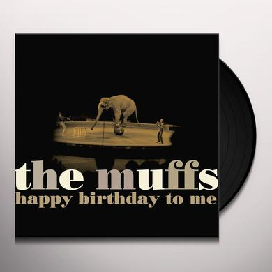 Muffs HAPPY BIRTHDAY TO ME Vinyl Record