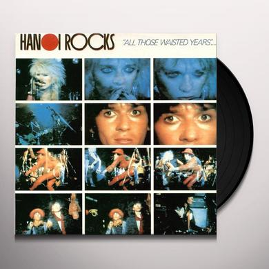 Hanoi Rocks ALL THOSE WASTED YEARS: LIVE AT THE MARQUEE Vinyl Record