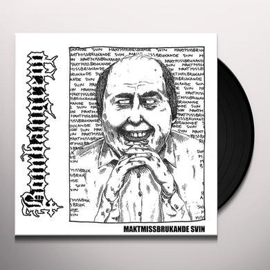 Bombangrepp MAKTMISSBRUKANDE SVIN Vinyl Record