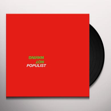 Not Waving POPULIST Vinyl Record