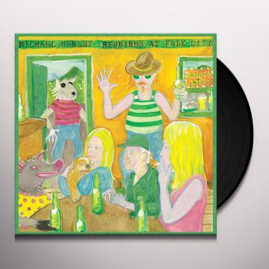 Michael Hurley REDBIRDS AT FOLK CITY Vinyl Record