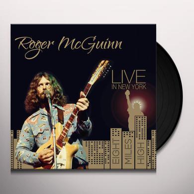 Roger Mcguinn LIVE IN NEW YORK: EIGHT MILES HIGH Vinyl Record