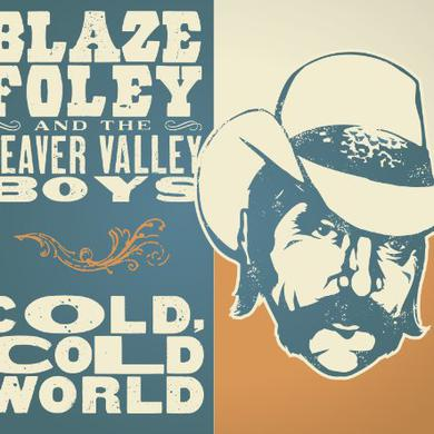 Blaze Foley COLD COLD WORLD Vinyl Record