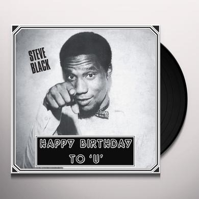 Steve Black HAPPY BIRTHDAY TO U Vinyl Record