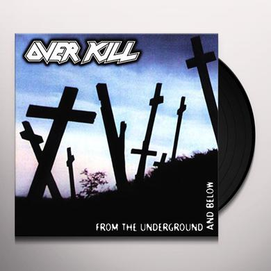 Overkill FROM THE UNDERGROUND & BELOW Vinyl Record