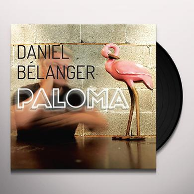 Daniel Belanger PALOMA Vinyl Record