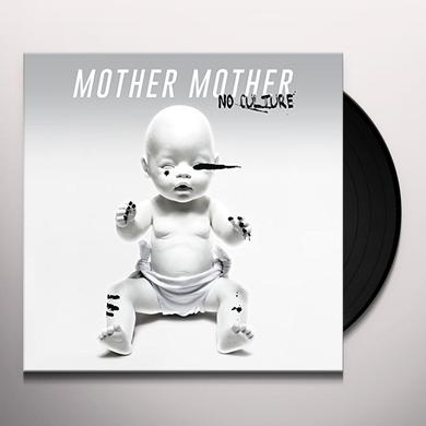 Mother Mother NO CULTURE Vinyl Record