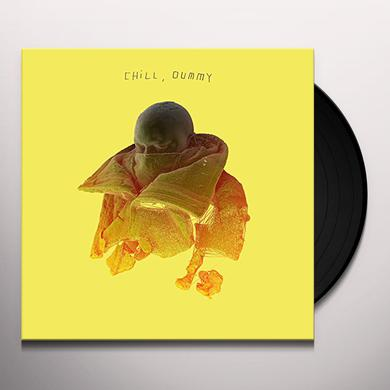 Pos CHILL DUMMY Vinyl Record