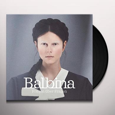 BALBINA FRAGEN UBER FRAGEN Vinyl Record