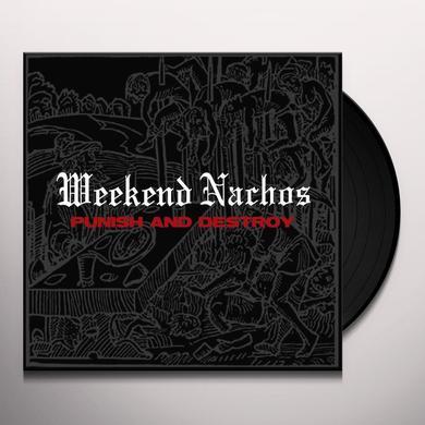 Weekend Nachos PUNISH & DESTROY Vinyl Record