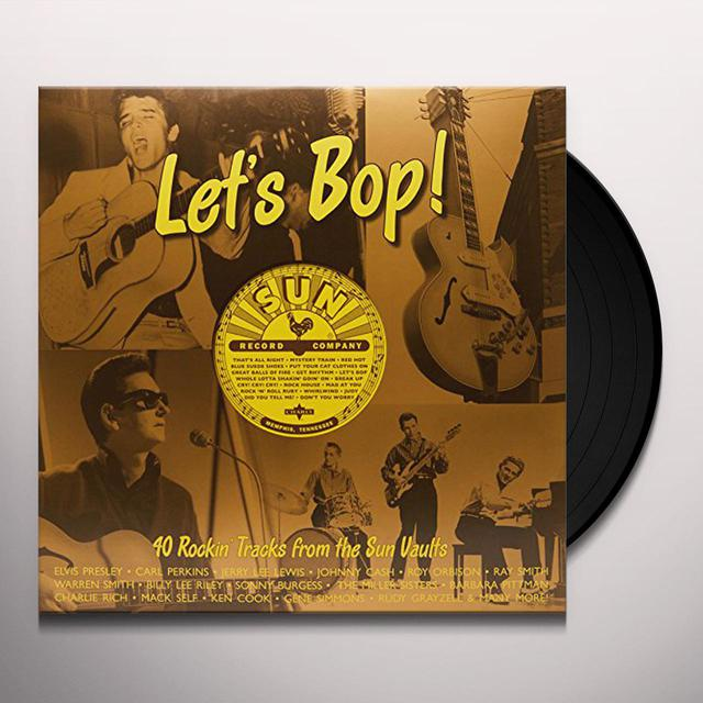 LET'S BOP: 40 ROCKIN TRACKS FROM THE SUN VAULTS Vinyl Record