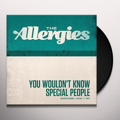 ALLERGIES YOU WOULDN'T KNOW / SPECIAL PEOPLE Vinyl Record