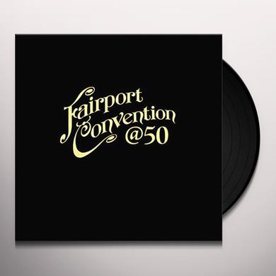 FAIRPORT CONVENTION 50:50 AT 50 Vinyl Record