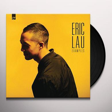 Eric Lau EXAMPLES Vinyl Record