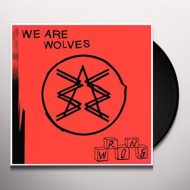 We Are Wolves WRONG Vinyl Record